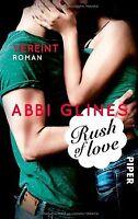 Rush of Love - Vereint: Roman von Glines, Abbi | Buch | Zustand sehr gut