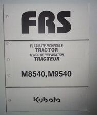 Kubota M8540 M9540 Tractor Repair Time Flat Rate Schedule Manual