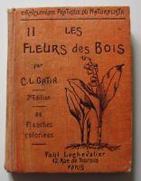 LES FLEURS DES BOIS                                       C. L. Gatin     (1936)