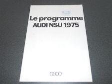 AUDI NSU brochure catalogue programme / gamme 1975