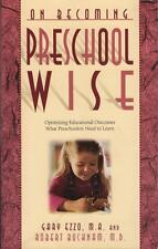 ON BECOMING PRESCHOOL WISE - EZZO & BUCKNAM (BABY WISE EXCELLENT USED SOFTCOVER