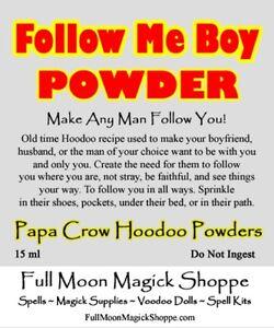 Follow Me Boy Hoodoo Voodoo Powder Attract Man Men Husband Control Spouse Lover