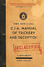 NEW The Official CIA Manual of Trickery and Deception by H. Keith Melton