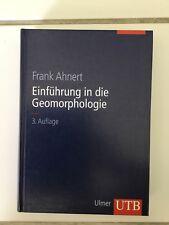 Einführung in die Geomorphologie von Frank Ahnert (Gebundene Ausgabe)