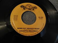 Loleatta Holloway Worn Out Broken Heart 45 Soul Disco Gold Mind GM-4000 1976