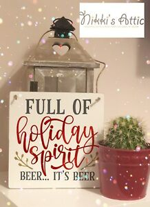 Full Of Holiday Spirit Wooden Plaque,Christmas Handmade,Home,Funny, Humour,Xmas