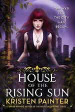 Crescent City: House of the Rising Sun 1 by Kristen Painter (2014, Paperback)