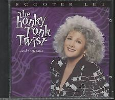 Scooter Lee - The Honky Tonk Twist and then some - BRAND NEW AND SEALED CD