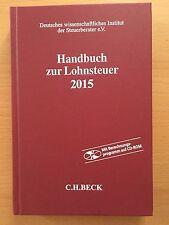HANDBUCH zur LOHNSTEUER 2015 Steuerrecht Steuer LSt - Mit Berechnungsprogramm CD