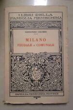 MILANO FEUDALE E COMUNALE ALESSANDRO COLOMBO CISARI ESEMPLARE 202 CAPELLI 1928