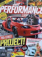Performance Garage.COM.AU Magazine - Issue No.24 - Pro-Street Project