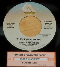 Barry Manilow 45 When I Wanted You / Bobbie Lee (What's The Difference)  w/ts