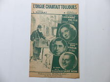 Partition L'orgue chantait toujours LUCIENNE DELYLE GUS VISEUR L.POTERAT