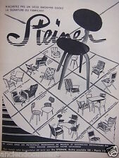 PUBLICITÉ 1955 STEINER SIÈGES MEUBLES ET ENSEMBLES DÉCORATIFS - ADVERTISING