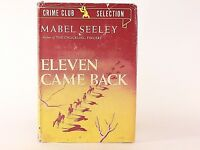 Good! Eleven Came Back: By Mabel Seeley (1943 BCE HC)