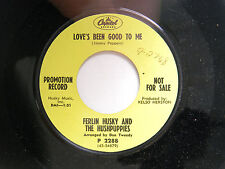Ferlin & Hushpuppies 45 LOVE'S BEEN GOOD bw WHITE FENCES..  VG++