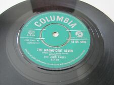 "JOHN BARRY SEVEN The Magnificent Seven 1961 UK COLUMBIA RECORDS 7"" VINYL SINGLE"