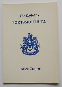 The Definitive Portsmouth FC - Football Club Statistical History - Mick Cooper