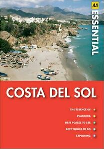 Costa Del Sol (AA Essential Guides Series) by AA Publishing Paperback Book The