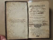 CHAILLOU : RECHERCHES DE L'ORIGINE ET DU MOUVEMENT DU SANG, HUMEURS, 1680/1687.