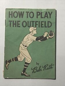 How To Play The Outfield by Babe Ruth - Vintage Small Pocket Book