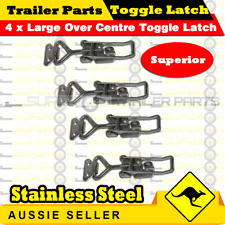 4x LARGE STAINLESS STEEL OVER CENTRE TOGGLE LATCH 100mm - TOOL BOX TRUCK TRAILER