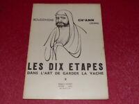 Robert J.GODET 10 ETAPES ART DE GARDER LA VACHE BOUDDHISME ZEN Gurdjieff EO 1948