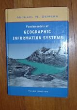 Fundamentals of Geographic Information Systems by Michael N. DeMers, Hardback