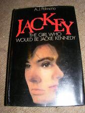 Jackey The Girl Who Would Be Jackie Kennedy by A.J. Palmerio HB 1982 novel