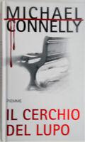 2009 libro Michael Connery IL CERCHIO DEL LUPO Thriller Edizioni Piemme