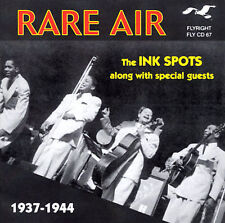 RARE AIR The Ink Spots W/guests 1937-44 CD LIKE NEW 2001 Interstate Music