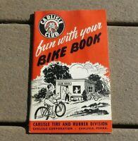 Carlisle Tire & Rubber Club Fun with Your Bike Book Bicycle Program