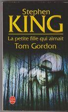 La Petite fille qui aimait Tom Gordon - Stephen King .Suspense . poche . 2608