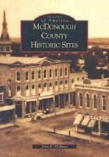 McDonough County Historic Sites [Images of America] [IL] [Arcadia Publishing]
