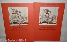 LA CONQUISTA DEL MESSICO William H Prescott Einaudi 1975 Due volumi Storia di e