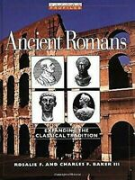 Antiguo Romans: Expanding The Classical Tradition por Baker,Rosalie F