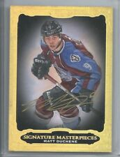 2012-13 UD ULTIMATE COLLECTION MASTERPIECES AUTO MATT DUCHENE # USM-MD AVS