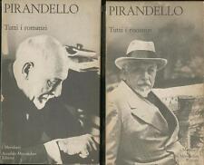 Tutti i romanzi Pirandello Luigi Mondadori 2 vol Collana I meridiani 1973