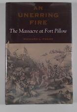 An Erring Fire The Massacre at Fort Pillow