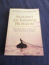 RONALD ROLHEISER, AGAINST AN INFINITE HORIZON, 0824519655
