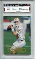 1998 Fleer Tradition #235 Peyton Manning Rookie AGC 9 Mint Indianapolis Colts