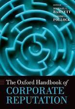 NEW The Oxford Handbook of Corporate Reputation (Oxford Handbooks)