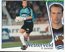 SANDER WESTERVELD NETHERLANDS REAL SOCIEDAD CROMO STICKER LIGA ESTE 2005 PANINI