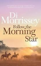 Follow the Morning Star by Di Morrissey (1993, Paperback)
