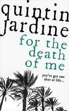 For the Death of Me (Oz Blackstone series, Book 9): A thrilling crime novel (Oz