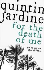 For the Death of Me (Oz Blackstone Series, Book 9) by Quintin Jardine...