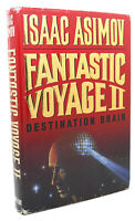 Isaac Asimov FANTASTIC VOYAGE II  Destination Brain 1st Edition 1st Printing
