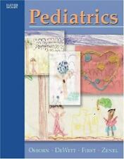 Pediatrics by Thomas DeWitt, Lucy M. Osborn, Lewis R. First and Joseph A. Zenel