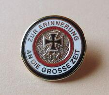 Pin ZUR ERINNERUNG AN DIE GROSSE ZEIT Eisernes Kreuz 1914 - 292