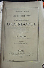 Vie et opinions de M. Graindorge par H. Taine - notes sur Paris